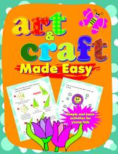 Art and Craft made Easy