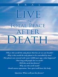 Live In Total Peace After Death Book PDF