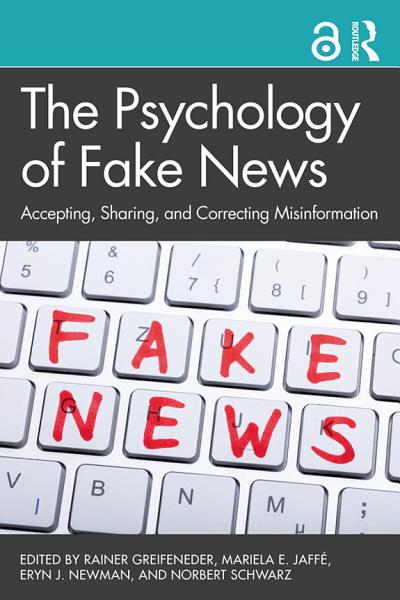 Download The Psychology of Fake News Book