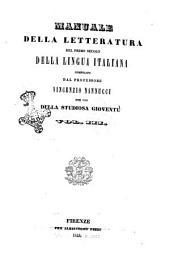 Manuale della letteratura del primo secolo della lingua italiana per uso della studiosa gioventù compilata dal professor Vincenzio Nannucci: Volume 3