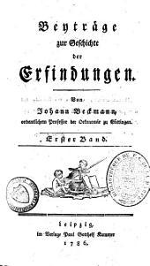 Beyträge zur Geschichte der Erfindungen: Band 1