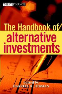 The Handbook of Alternative Investments Book