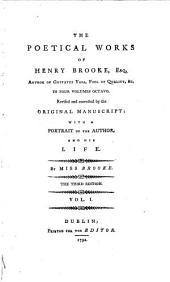 The Poetical Works of Henry Brooke, Esq. ...: Jack the Giant queller. The contending brothers. The female officer. The marriage contract. Ruth. [Miscellaneous poems] The fox-chase. Redemption. v. 2. Universal beauty. Jerusalem delivered