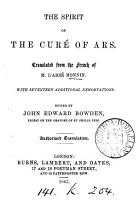 The spirit of the cur   of Ars  st  J B M  Vianney  tr  from the Fr   ed  by J E  Bowden PDF