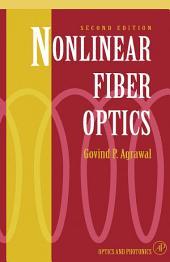 Nonlinear Fiber Optics: Formerly Quantum Electronics, Edition 2