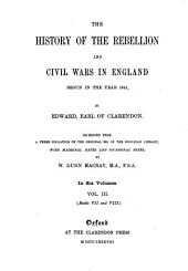 The History of the Rebellion and Civil Wars in England Begun in the Year 1641: Volume 3