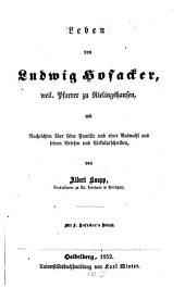 Leben von Ludwig Hofacker: weil. Pfarrer zu Rielingshausen, mit Nachrichten über seine Familie und einer Auswahl aus seinen Briefen und Cirkularschreiben