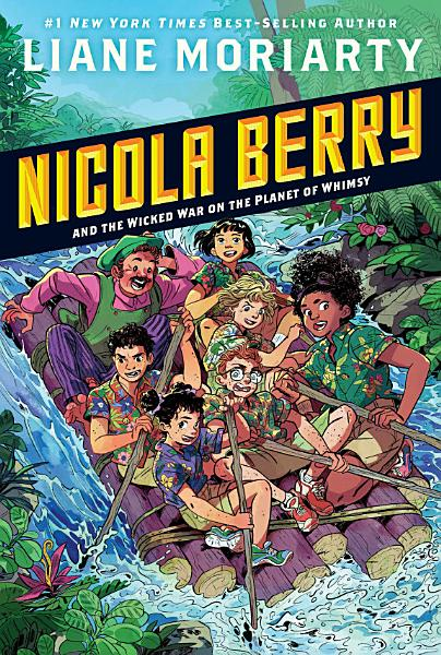 Download Nicola Berry and the Wicked War on the Planet of Whimsy  3 Book