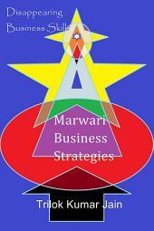 Marwari Business Strategies: Disappearing Business Skills