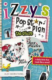 Izzy's Pop Star Plan: The Album