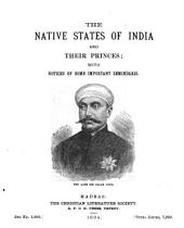 Native States of India and Their Princes with Notices of Some Important Zeminduris
