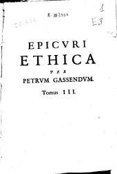 Petri Gassendi animadversiones in decimum librum Diogenis Laertii, qui est de vita, moribus, placitisque Epicuri