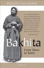 Bakhita: From Slave to Saint