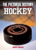 The Pictorial History of Hockey