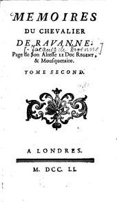 Mémoires du Chevalier de Ravanne, Page de Son Altesse le Duc Regent & Mousquetaire: Volume2