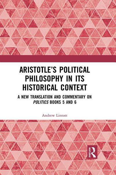 Download Aristotle   s Political Philosophy in its Historical Context Book