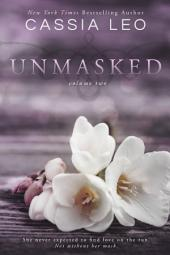 UNMASKED: Volume 2: Second Edition