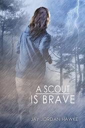 A Scout is Brave: Edition 2