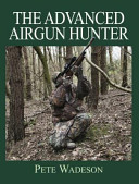 The Advanced Airgun Hunter