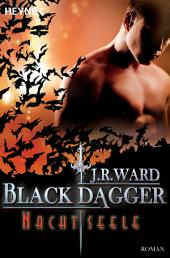 Nachtseele: Black Dagger 18 - Roman