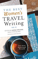 Download The Best Women s Travel Writing  Volume 12 Book