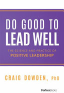 Do Good to Lead Well Book