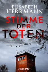 Stimme der Toten: Kriminalroman