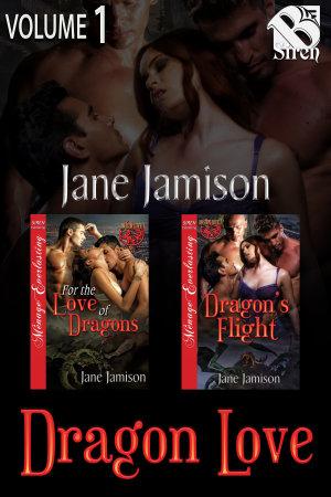The Dragon Love Collection  Volume 1 PDF