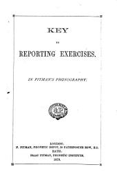 Key to Reporting Exercises: In Pitman's Phonography