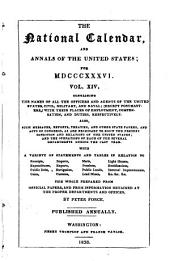 The National Calendar: And Annals of the United States, Volume 14