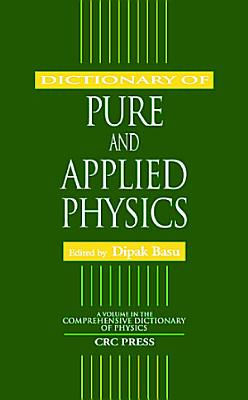 Dictionary of Pure and Applied Physics PDF