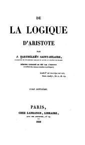 De la logique d'Aristote: Volume2