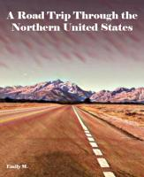 A Road Trip Through the Northern United States PDF
