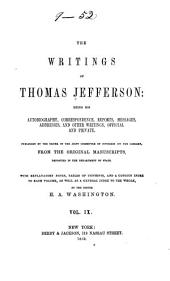 The Writings of Thomas Jefferson: Miscellaneous; 4. Parliamentary manual; 5. The anas; 6. Miscellaneous papers