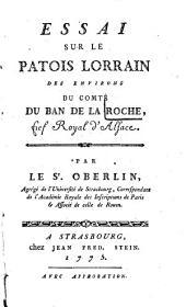 Essai sur le patois lorrain des environs du comté du Ban de la Roche, fief Royal d'Alsace