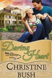 Daring Heart (New Beginnings, Book 2)