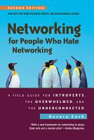 Networking for People Who Hate Networking  Second Edition PDF