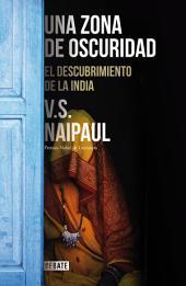 Una zona de oscuridad: El descubrimiento de la India
