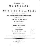 Allgemeine Encyklopädie der Wissenschaften und Künste: in alphabetischer Folge. ¬Section ¬1, A - G ; Theil 55, Gaukes - Gefreiter, Band 1,Ausgabe 55