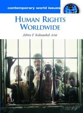 Human Rights Worldwide: A Reference Handbook