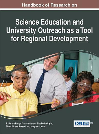 Handbook of Research on Science Education and University Outreach as a Tool for Regional Development PDF