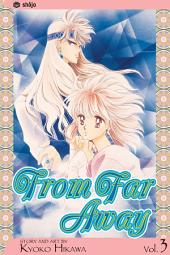 From Far Away: Volume 3