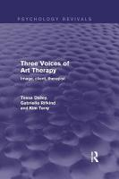 Three Voices of Art Therapy  Psychology Revivals  PDF