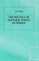 The Politics of Cultural Policy in France