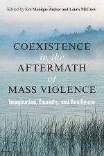 Coexistence in the Aftermath of Mass Violence