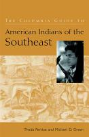 The Columbia Guide to American Indians of the Southeast PDF