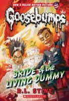 Bride of the Living Dummy  Classic Goosebumps  35  PDF
