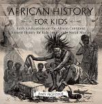African History for Kids - Early Civilizations on the African Continent | Ancient History for Kids | 6th Grade Social Studies