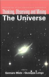 Thinking, Observing and Mining the Universe