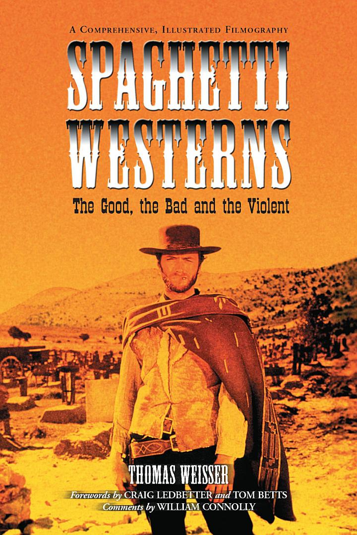 Spaghetti Westernsãthe Good, the Bad and the Violent